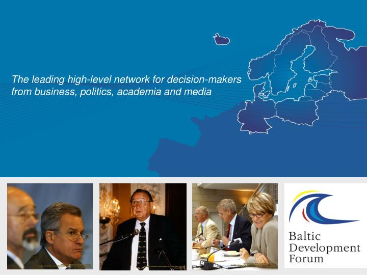 The leading high-level network for decision-makers from business, politics, academia and media