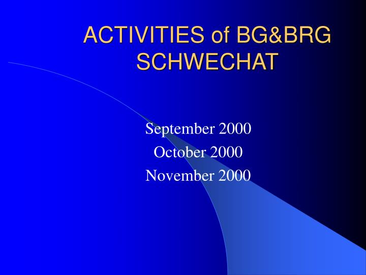 Activities of bg brg schwechat