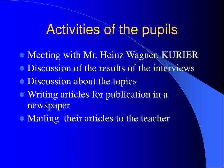 Activities of the pupils