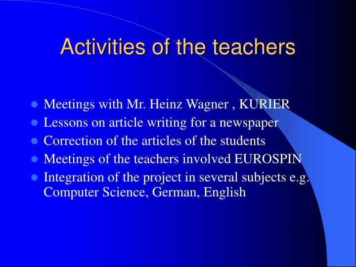 Activities of the teachers