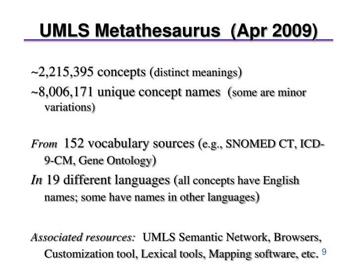 UMLS Metathesaurus  (Apr 2009)