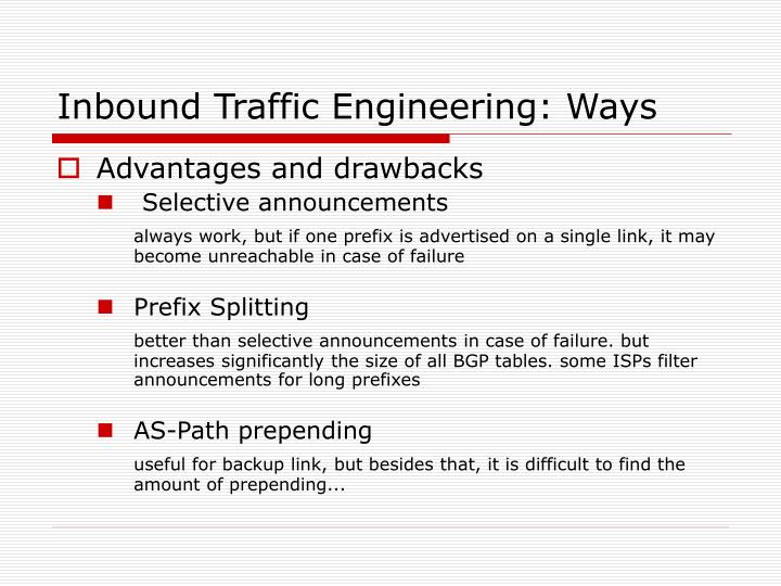 Inbound Traffic Engineering: Ways
