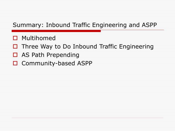 Summary: Inbound Traffic Engineering and ASPP