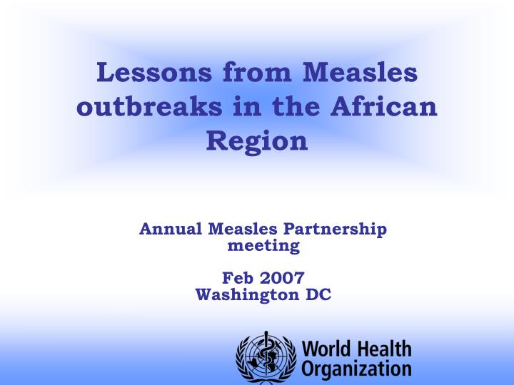 Lessons from measles outbreaks in the african region