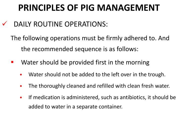PRINCIPLES OF PIG MANAGEMENT