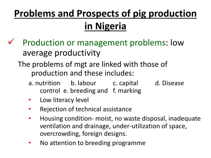 Problems and prospects of pig production in nigeria