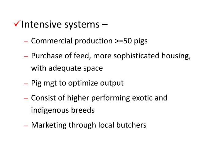 Intensive systems –