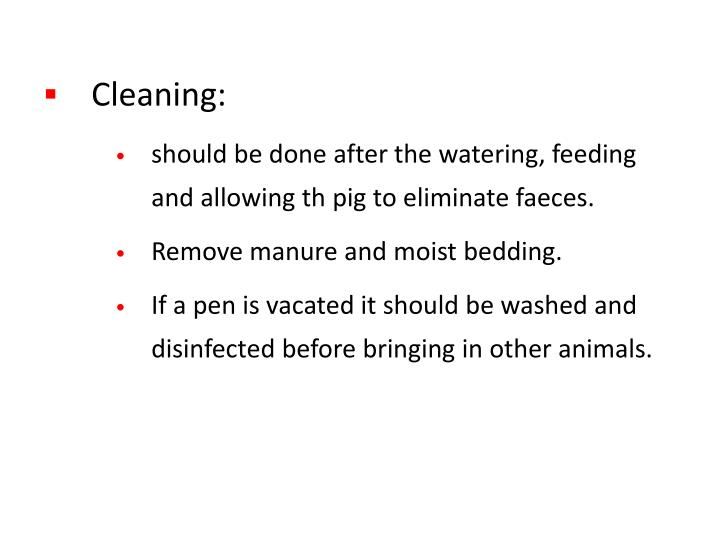 Cleaning: