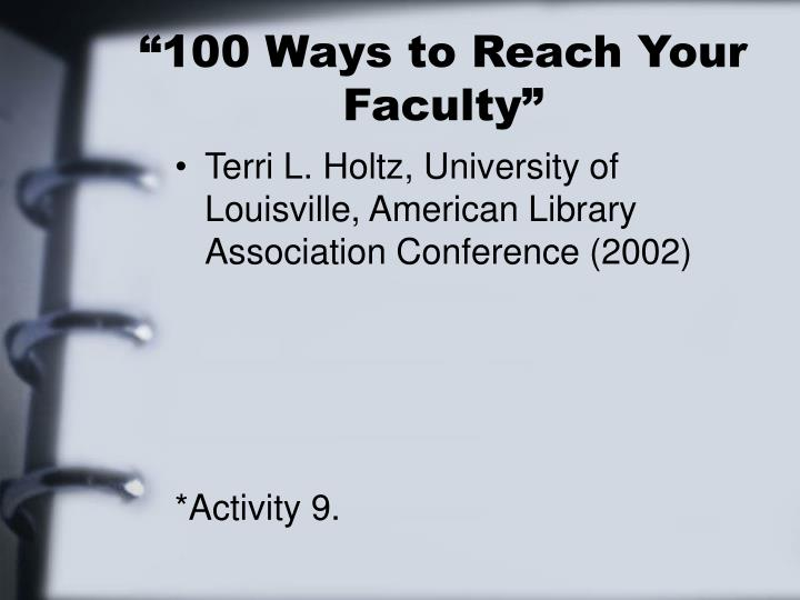 """""""100 Ways to Reach Your Faculty"""""""