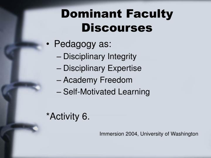Dominant Faculty Discourses
