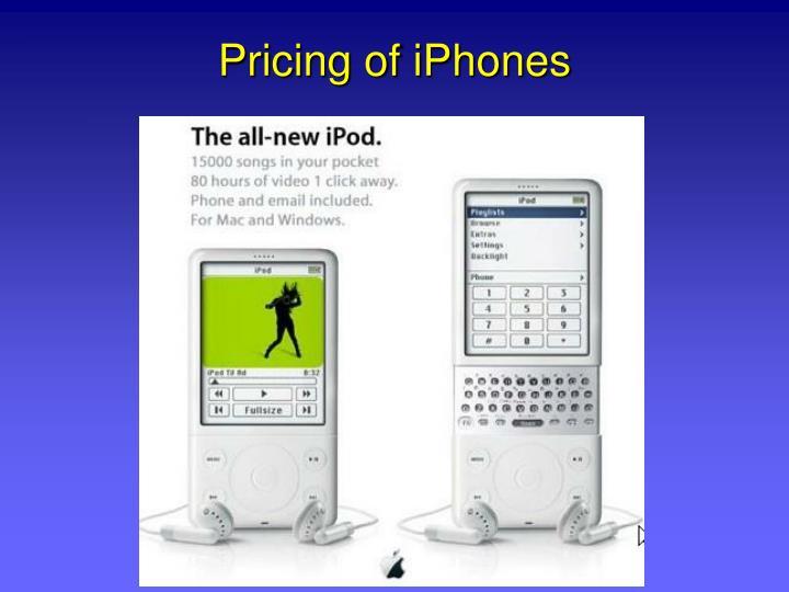 Pricing of iPhones