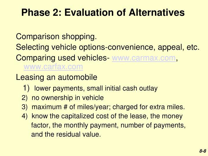 Phase 2: Evaluation of Alternatives