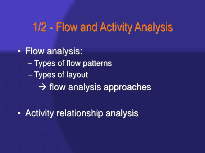 1/2 - Flow and Activity Analysis