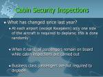 cabin security inspections1
