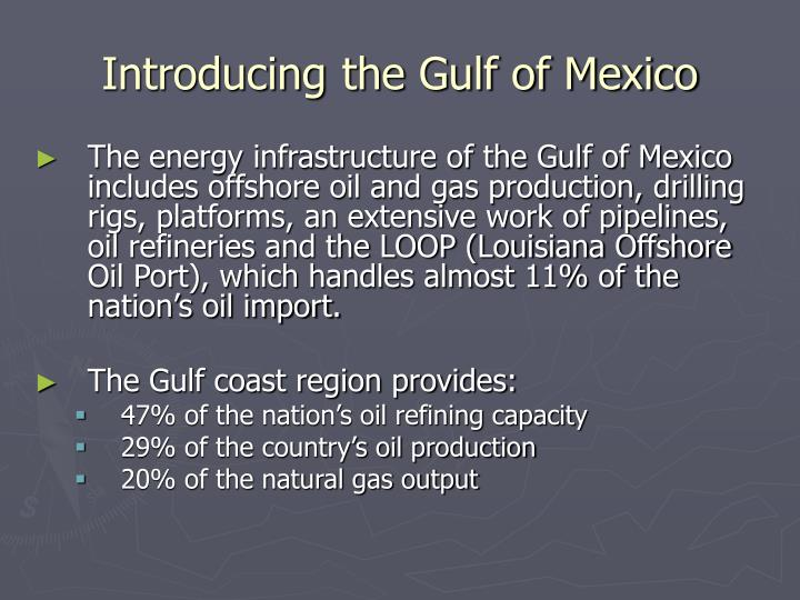 Introducing the gulf of mexico