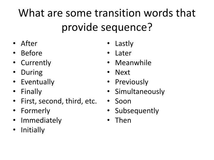 what are some transition words that provide sequence