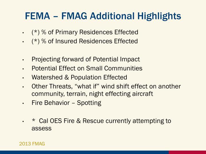 FEMA – FMAG Additional Highlights