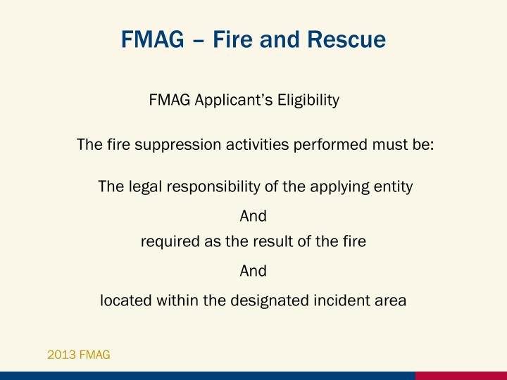 FMAG – Fire and Rescue