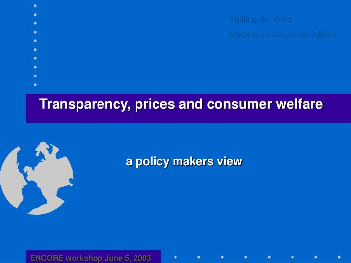 A policy makers view