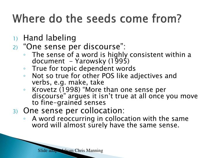 Where do the seeds come from?