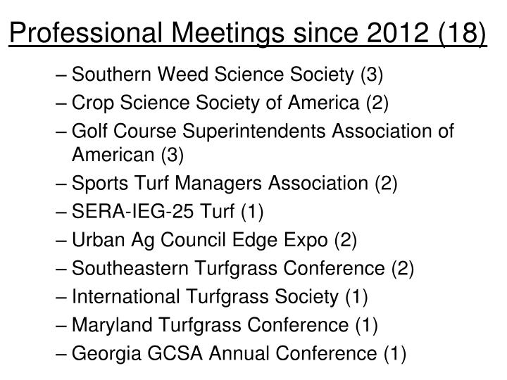 Professional Meetings since 2012 (18)