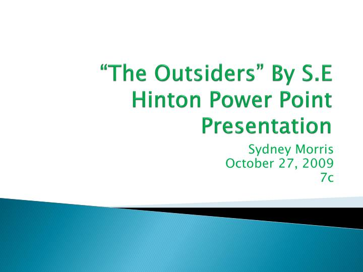 The outsiders by s e hinton power point presentation