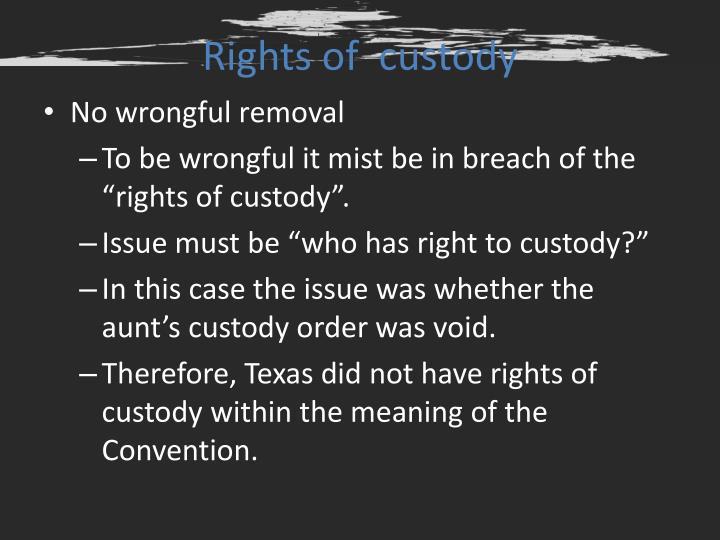 Rights of  custody