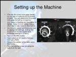 setting up the machine