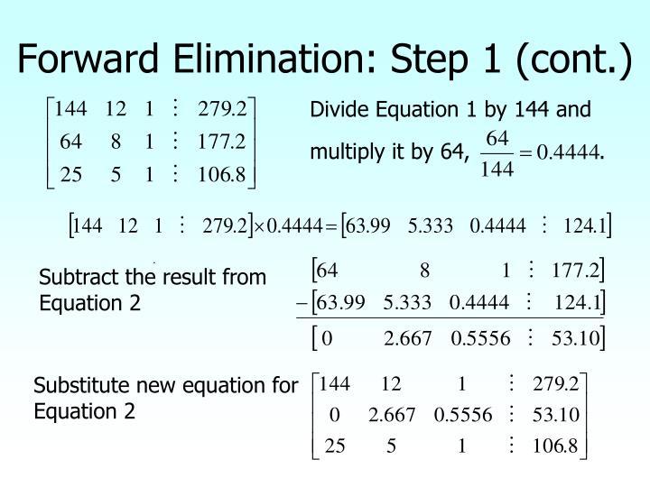 Forward Elimination: Step 1 (cont.)