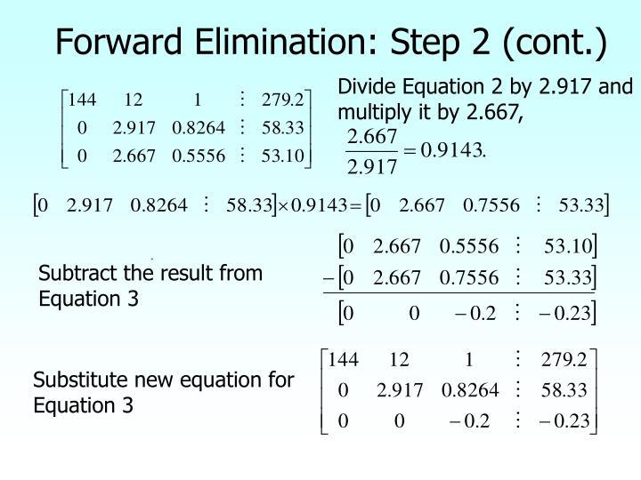 Forward Elimination: Step 2 (cont.)