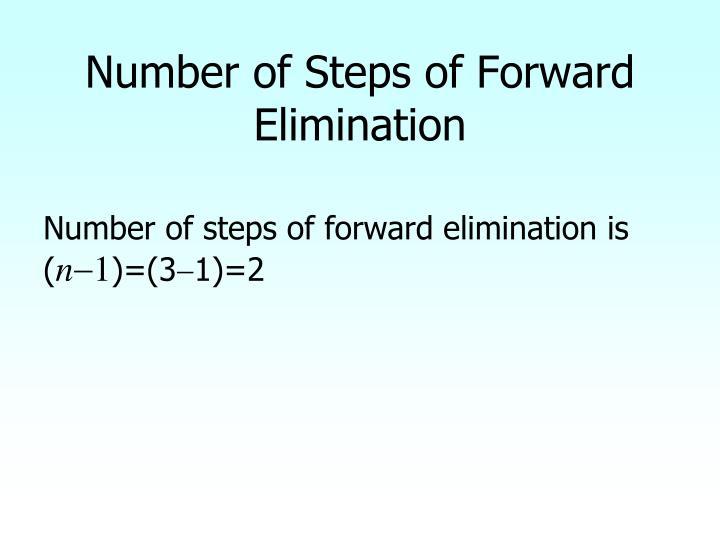 Number of Steps of Forward Elimination