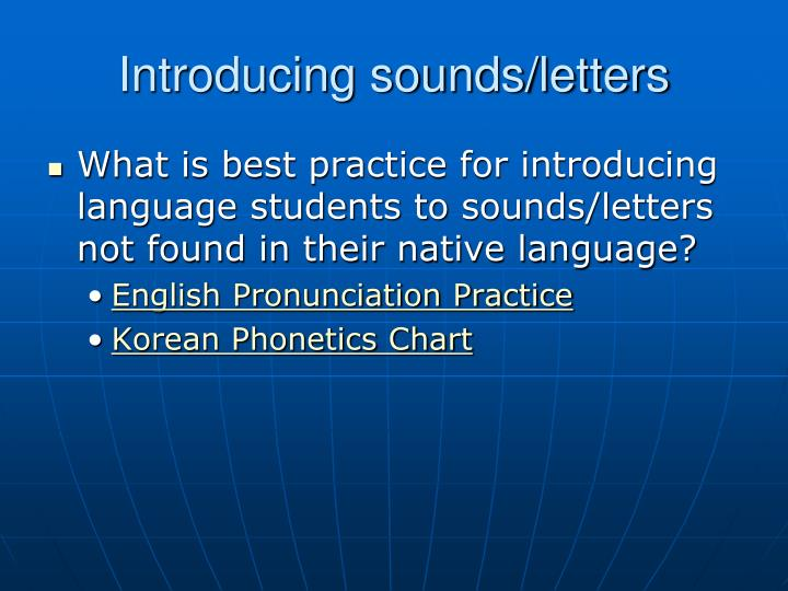 Introducing sounds/letters