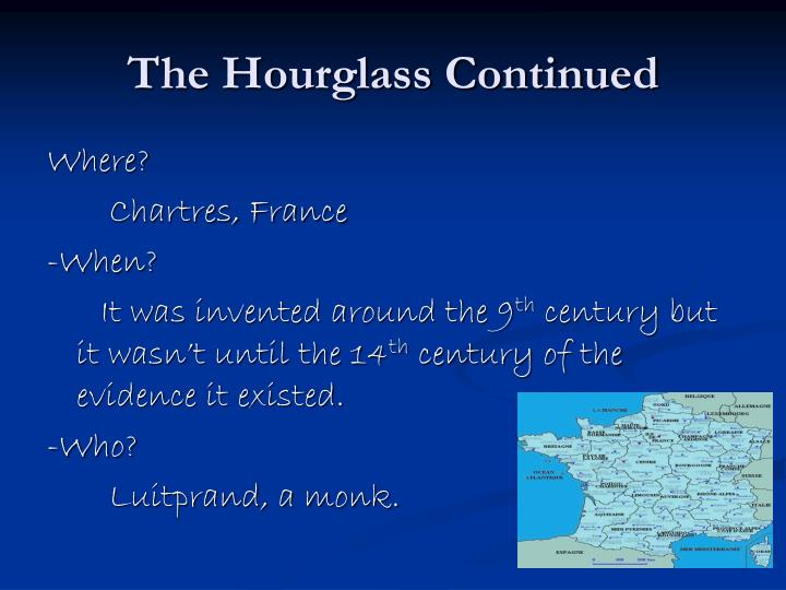 The Hourglass Continued