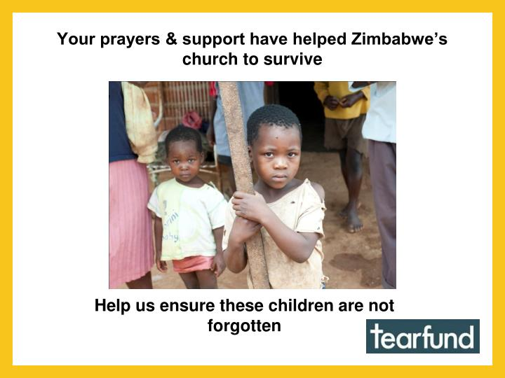 Your prayers & support have helped Zimbabwe's church to survive