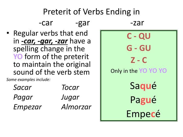 Preterit of verbs ending in car gar zar