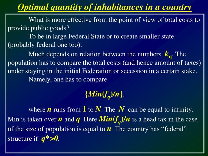 Optimal quantity of inhabitances in a country