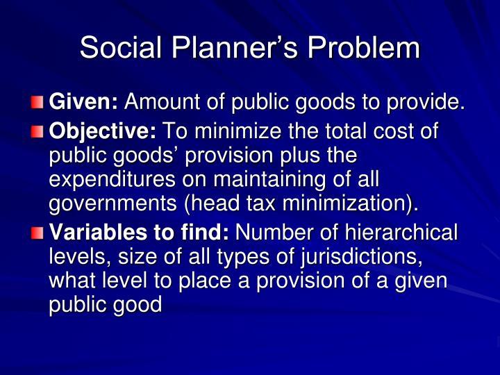 Social Planner's Problem