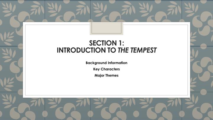 Section 1 introduction to the tempest