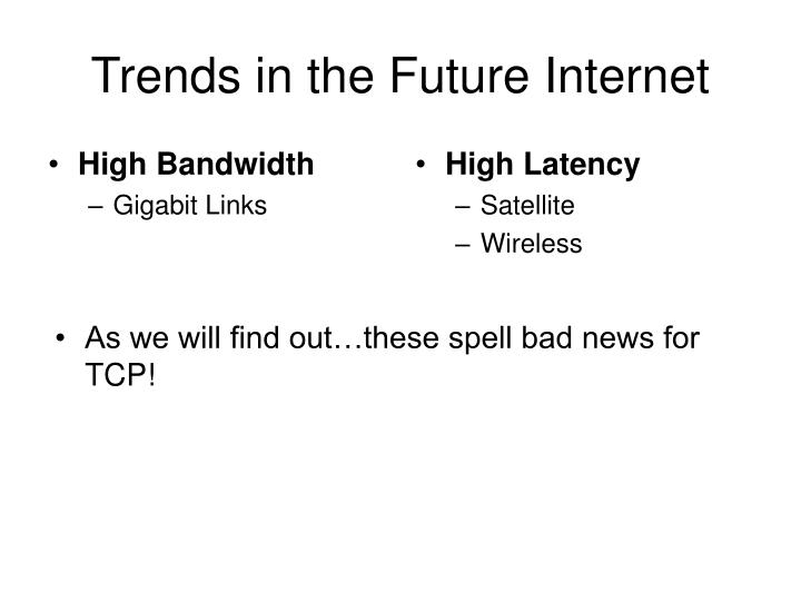 Trends in the future internet