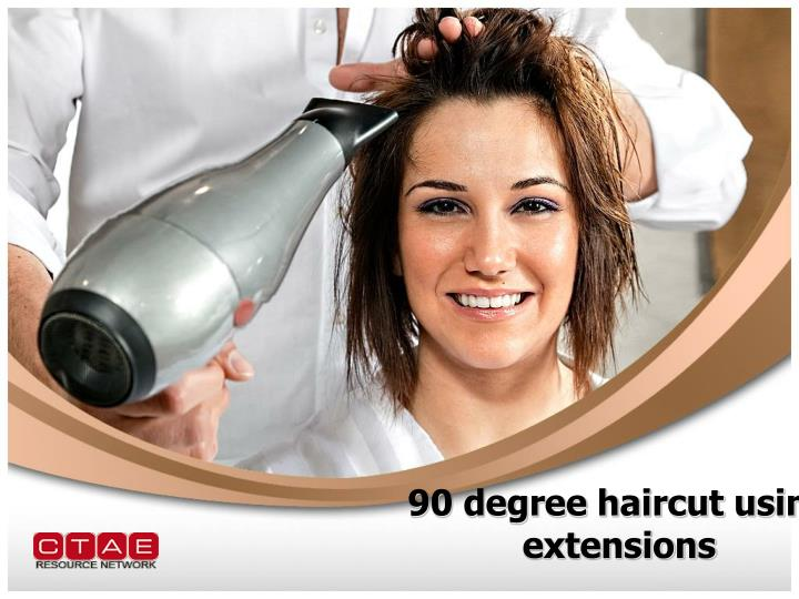 Ppt 90 Degree Haircut Using Extensions Powerpoint Presentation