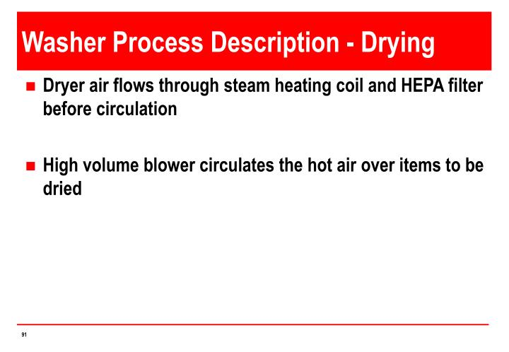 Washer Process Description - Drying