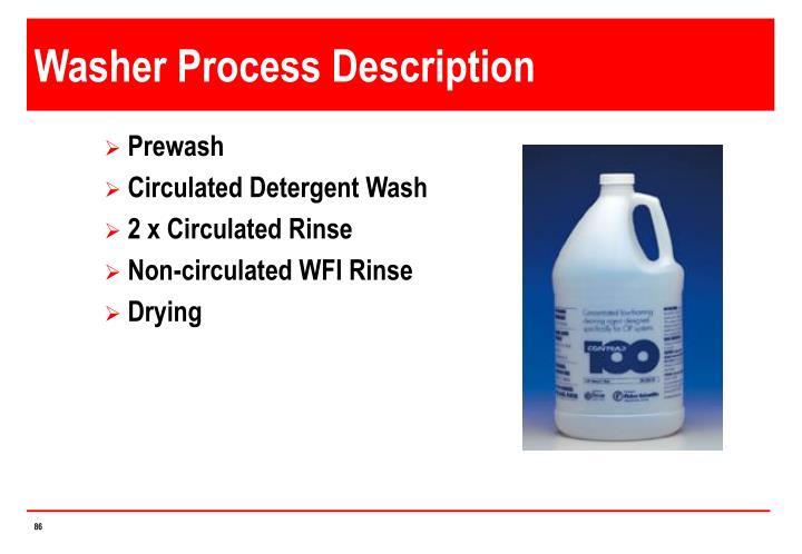 Washer Process Description