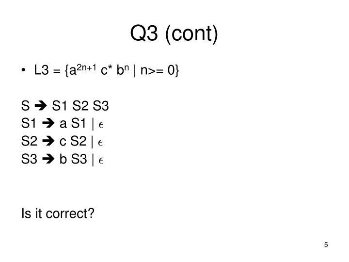 Q3 (cont)