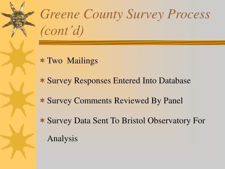 Greene County Survey Process (cont'd)