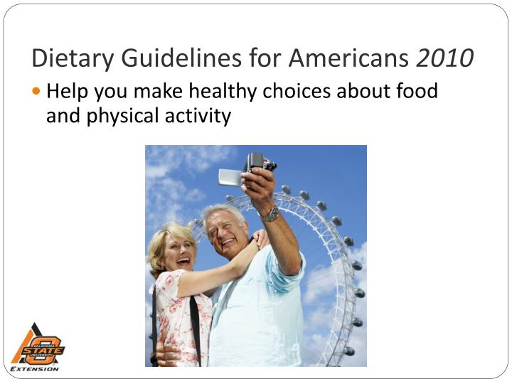 Dietary guidelines for americans 20101