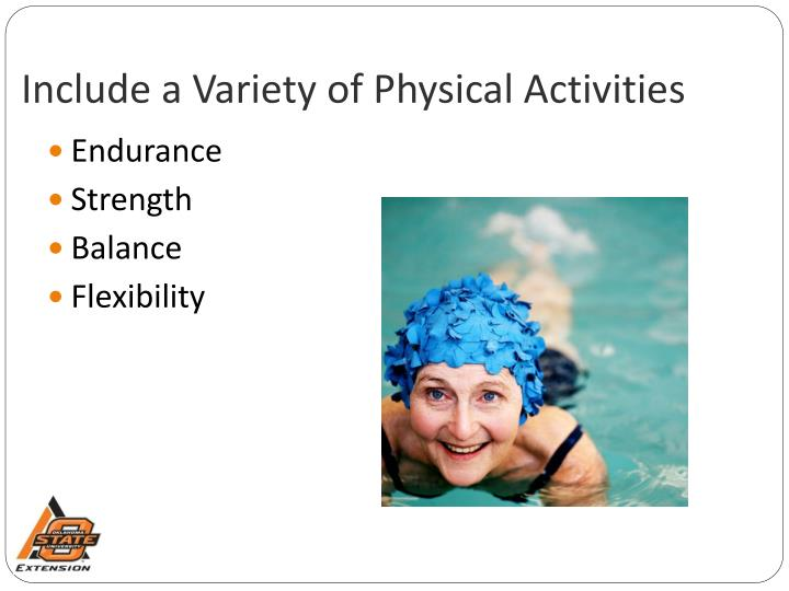 Include a Variety of Physical Activities