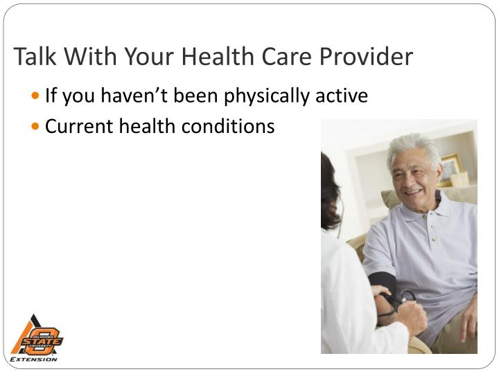 Talk With Your Health Care Provider
