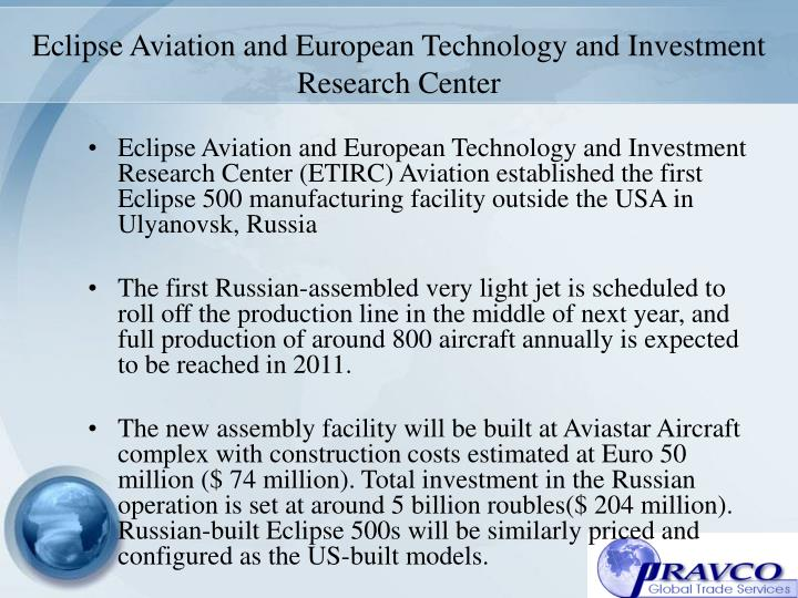 Eclipse Aviation and European Technology and Investment Research Center