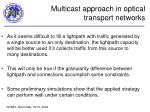 multicast approach in optical transport networks2