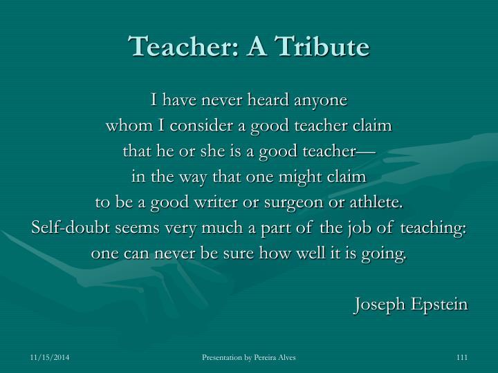 Teacher: A Tribute
